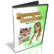 Dvd - Massagem Com Conchas