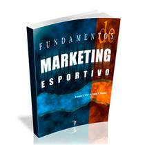 Livro - Fundamentos De Marketing Esportivo - Editora Phorte