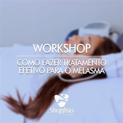 Workshop Como Fazer Tratamento Efetivo Para O Melasma