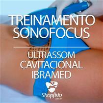 Treinamento - Sonofocus - Ultrassom Cavitacional - Ibramed