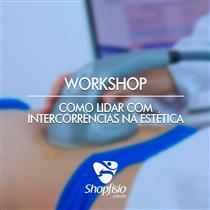 Workshop Como Lidar Com Intercorrências Na Estética
