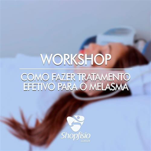 Workshop Como Fazer Tratamento Efetivo Para O Melasma - 11/12/2017